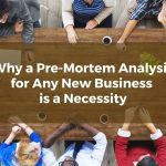 Why a Pre-Mortem Analysis for Any New North Texas Business is a Necessity