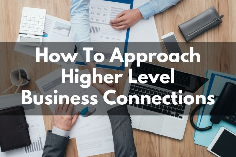 How To Approach Bigger Business Players In North Texas or Your Niche